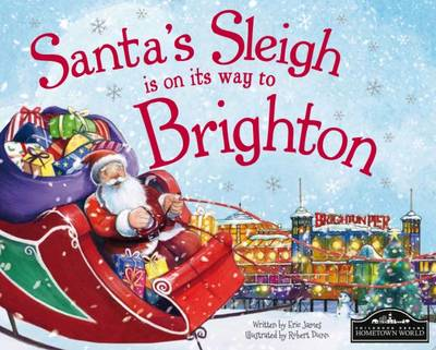 Santa's Sleigh is on its Way to Brighton by Eric James