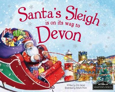Santa's Sleigh is on its Way to Devon by Eric James