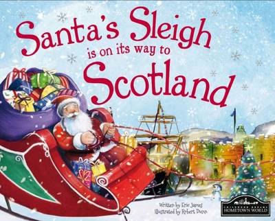 Santa's Sleigh is on its Way to Scotland by Eric James