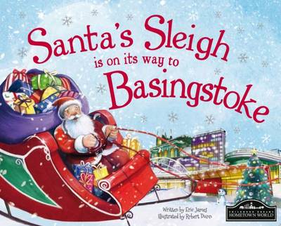 Santa's Sleigh is on its Way to Basingstoke by Eric James