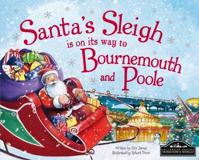 Santa's Sleigh is on its Way to Bournemouth & Poole by Eric James