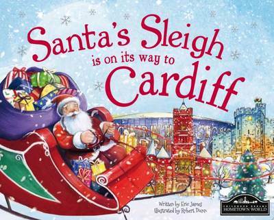 Santa's Sleigh is on its Way to Cardiff by Eric James