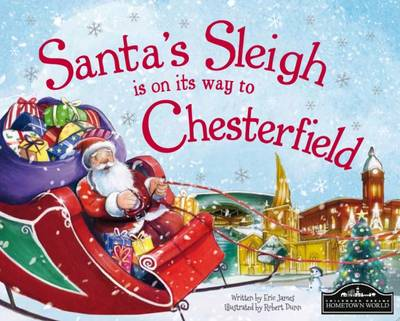 Santa's Sleigh is on its Way to Chesterfield by Eric James