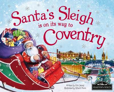 Santa's Sleigh is on its Way to Coventry by Eric James