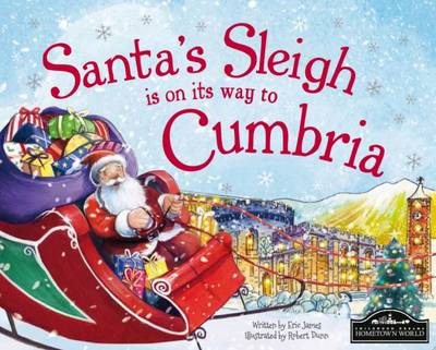 Santa's Sleigh is on its Way to Cumbria by Eric James