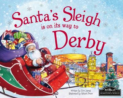 Santa's Sleigh is on its Way to Derby by Eric James