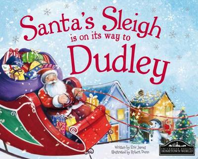 Santa's Sleigh is on its Way to Dudley by Eric James