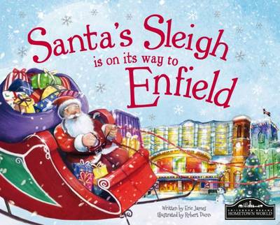 Santa's Sleigh is on its Way to Enfield by Eric James