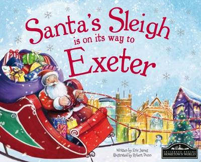 Santa's Sleigh is on its Way to Exeter by Eric James