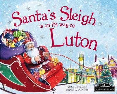 Santa's Sleigh is on its Way to Luton by Eric James