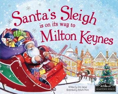 Santa's Sleigh is on its Way to Milton Keynes by Eric James