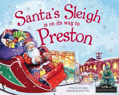 Santa's Sleigh is on its Way to Preston by Eric James