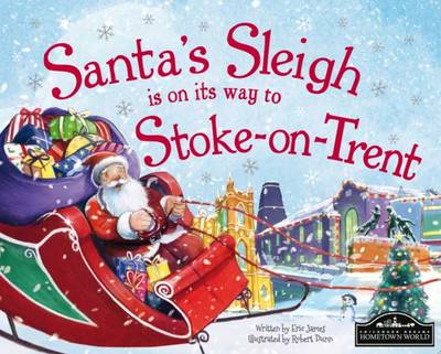 Santa's Sleigh is on its Way to Stoke on Trent by Eric James