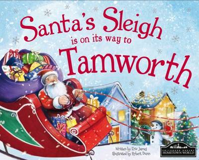 Santa's Sleigh is on its Way to Tamworth by Eric James