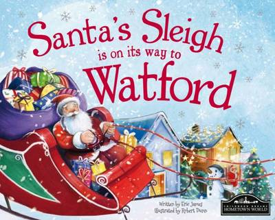 Santa's Sleigh is on its Way to Watford by Eric James