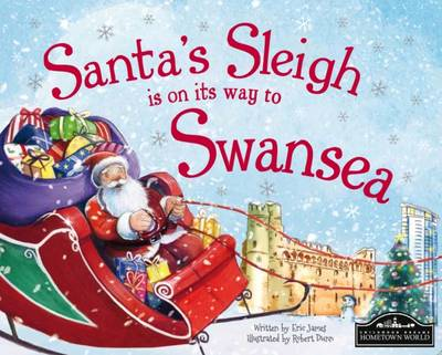 Santa's Sleigh is on its Way to Swansea by Eric James