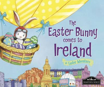The Easter Bunny Comes to Ireland by Eric James