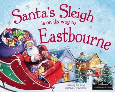 Santa's Sleigh is on it's Way to Eastbourne by Eric James