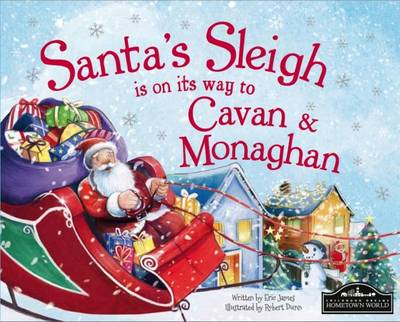 Santa's Sleigh is on it's Way to Monaghan and Cavan by Eric James