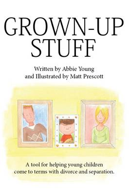 Grown Up Stuff by Abbie Young