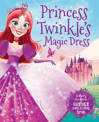 Princess Twinkle's Magic Dress by