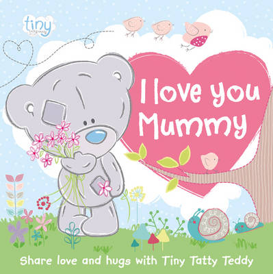 I Love You Mummy by