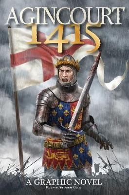 Agincourt 1415 A Graphic Novel by Will Gill