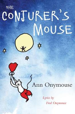 The Conjurer's Mouse by Ann Onymouse, Fred Onymouse