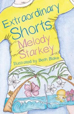 Extraordinary Shorts by Melanie Starkey