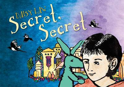 Secret, Secret by Daisy Law