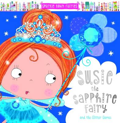 Susie the Sapphie Fairy by Sarah Creese