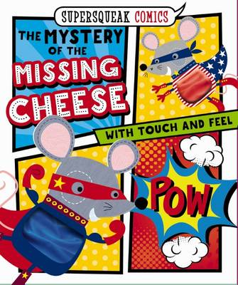 The Mystery of the Missing Cheese by Rosie Greening