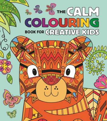 Calm Colouring Book for Creative Kids by Arcturus Publishing