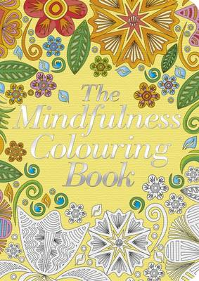 The Mindfulness Colouring Book by Arcturus Publishing