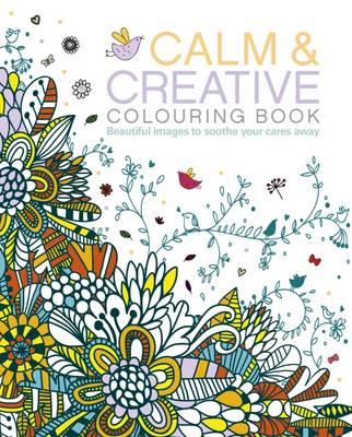 Calm & Creative Colouring Book by Arcturus Publishing