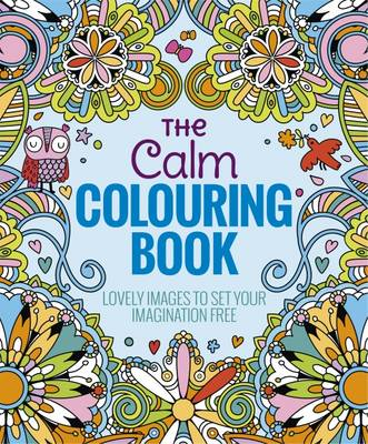The Calm Colouring Book by Arcturus Publishing