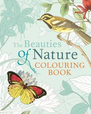 Beauties of Nature Colouring Book by Arcturus Publishing