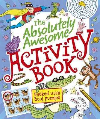 The Absolutely Awesome Activity Book by Lisa Regan