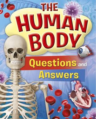 Human Body Questions and Answers by Thomas Canavan