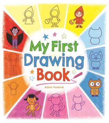 My First Drawing Book by Kasia Dudziuk