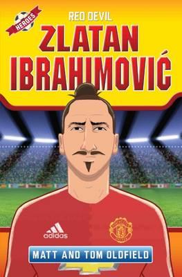 Zlatan Ibrahimovic Red Devil by Matt Oldfield, Tom Oldfield