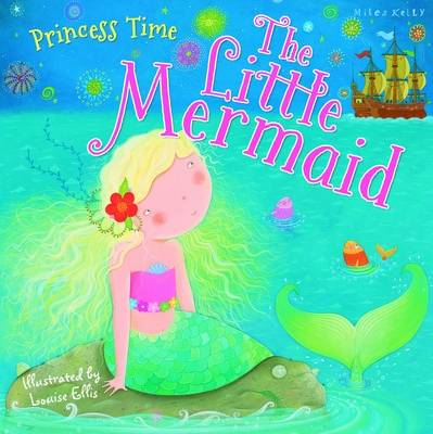 Princess Time the Little Mermaid by Miles Kelly