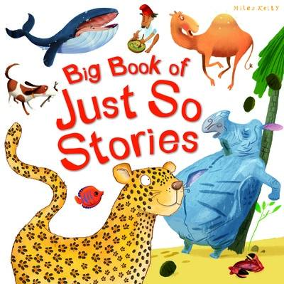 Big Book of Just So Stories by Rudyard Kipling