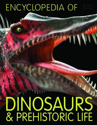 Encyclopedia of Dinosaurs and Prehistoric Life by Steve Parker
