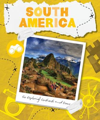 South America by Steffi Cavell-Clarke