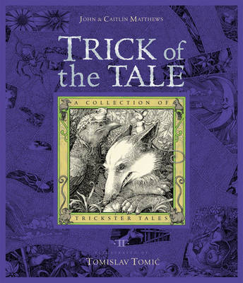 Trick of the Tale by John Matthews, Caitlin Matthews