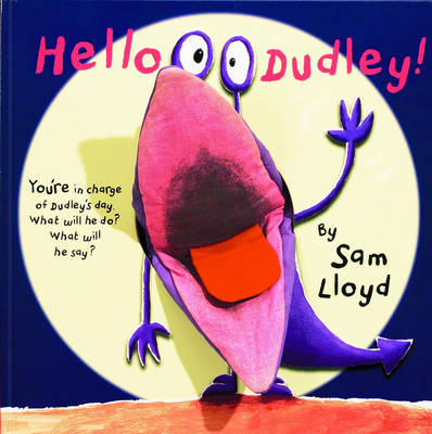 Hello Dudley by Sam Lloyd