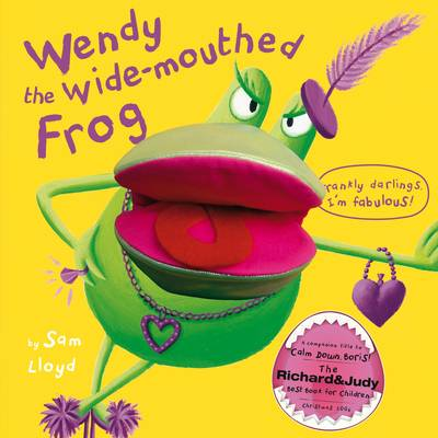 Wendy the Wide-mouthed Frog by Sam Lloyd