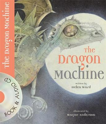 The Dragon Machine by Helen Ward