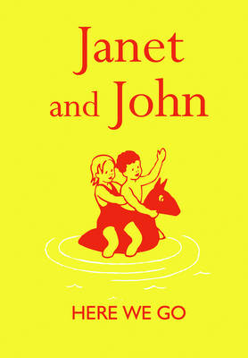 Janet and John Here We Go by Mabel O'Donnell, Rona Munro